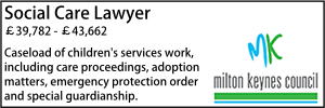 Milton Keynes Feb 20 Social Care Lawyer